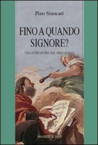 Libro «Fino a quando Signore?» Una lectio divina del libro di Isaia Pino Stancari