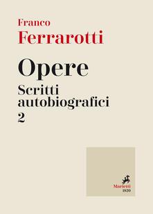 Warholgenova.it Opere. Scritti autobiografici. Vol. 2 Image