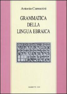 Libro Grammatica della lingua ebraica Antonio Carrozzini