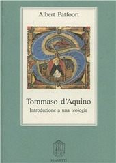 Tommaso d'Aquino. Introduzione a una teologia