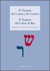 Il Targum del Cantico dei cantici-Il Targum del libro di Rut. Traduzione a confronto con il testo masoretico