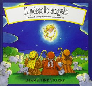 Libro Il piccolo angelo Linda Parry , Alan Parry