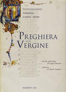 Libro Preghiera alla Vergine. Paradiso canto XXXIII