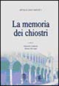 Libro Memorie dei chiostri