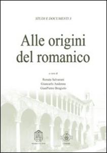 Libro Alle origini del romanico. Atti del Convegno