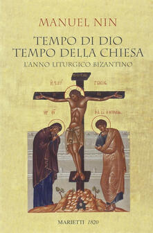 Nordestcaffeisola.it Tempo di Dio, tempo della Chiesa. L'anno liturgico bizantino Image