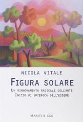 Figura solare. Un rinnovamento radicale dell'arte