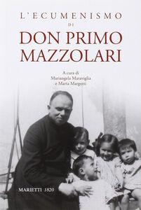 Libro L' ecumenismo di don Primo Mazzolari