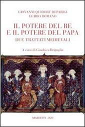 Potere del re e del papa. Due trattati medievali
