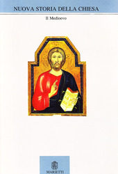 Nuova storia della Chiesa. Vol. 2: Il Medioevo.