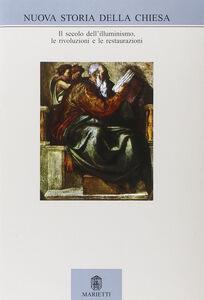 Libro Nuova storia della Chiesa. Vol. 4: Secolo dei lumi, rivoluzioni e restaurazioni.