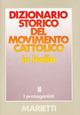 Dizionario storico del movimento cattolico in Italia. Vol. 2