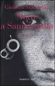 Libro Notte a Samarcanda Giuliana Morandini