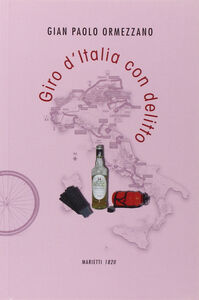 Libro Giro d'Italia con delitto Gian Paolo Ormezzano