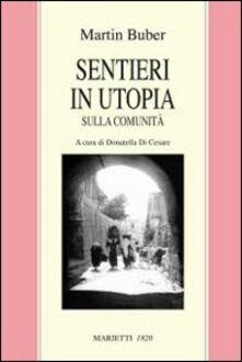 Radiospeed.it Sentieri in utopia. Sulla comunità Image