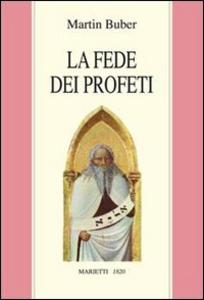 Libro La fede dei profeti Martin Buber