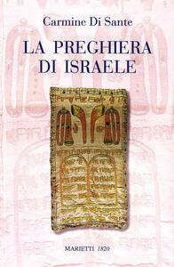 La preghiera di Israele. Alle origini della liturgia cristiana