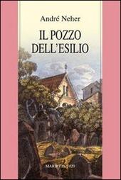 Il pozzo dell'esilio. La teologia dialettica del Maharal di Praga (1512-1609)