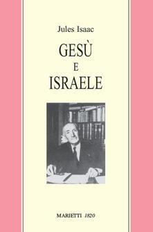 Gesù e Israele - Jules Isaac - copertina