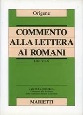 Commento alla Lettera ai Romani. Libri VII-X