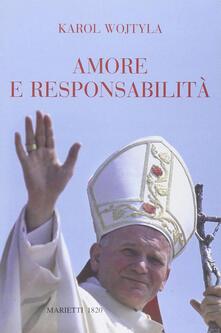 Amore e responsabilità. Morale sessuale e vita interpersonale