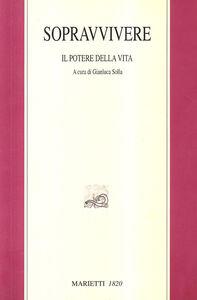 Libro Sopravvivere. Elias Canetti e il potere della vita