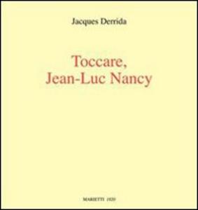 Libro Toccare, Jean-Luc Nancy Jacques Derrida