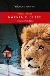 Foto Cover di Narnia e oltre. I romanzi di C. S. Lewis, Libro di Thomas Howard, edito da Marietti