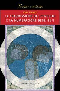 Libro La trasmissione del pensiero e la numerazione degli elfi John R. R. Tolkien