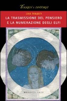 La trasmissione del pensiero e la numerazione degli elfi