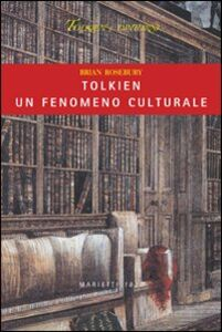 Libro Tolkien, un fenomeno culturale Brian Rosebury