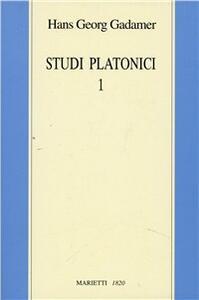 Studi platonici. Vol. 1