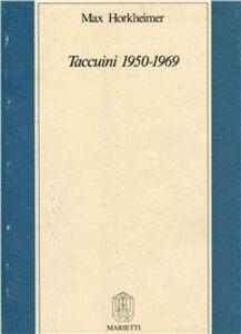 Foto Cover di Taccuini 1950-1969, Libro di Max Horkheimer, edito da Marietti