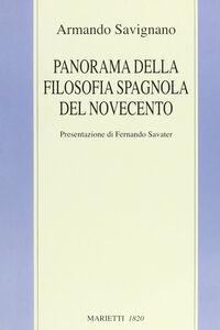Libro Panorama della filosofia spagnola del Novecento Armando Savignano