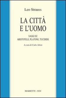 Vastese1902.it La città e l'uomo. Saggi su Aristotele, Platone e Tucidide Image