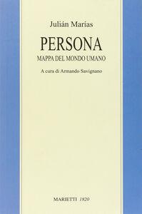 Libro Persona. Mappa del mondo umano Julián Marías