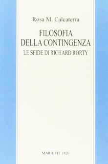 Filosofia della contingenza. Le sfide di Richard Rorty.pdf