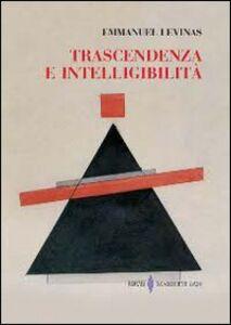 Libro Trascendenza e intelligibilità Emmanuel Lévinas