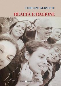 Libro Realtà e ragione Lorenzo Albacete