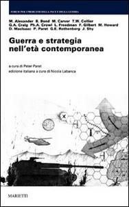 Libro Guerra e strategia nell'età contemporanea
