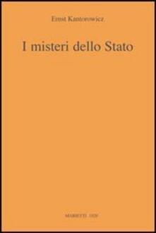 I misteri dello Stato - Ernst H. Kantorowicz - copertina