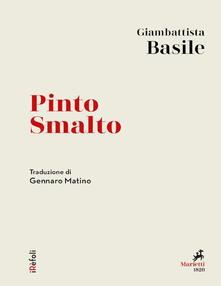 Pinto Smalto - Giambattista Basile,Gennaro Matino - ebook
