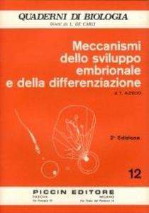 Libro Meccanismi dello sviluppo embrionale e della differenziazione Tommaso Alescio