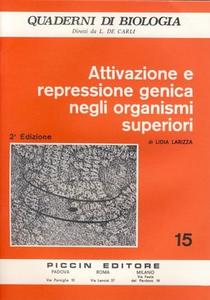 Libro Attivazione e repressione genica negli organismi superiori Lidia Larizza