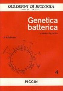 Foto Cover di Genetica batterica, Libro di Mario Polsinelli, edito da Piccin-Nuova Libraria