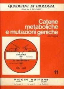 Libro Catene metaboliche e mutazioni geniche G. E. Magni