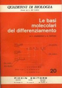 Foto Cover di Le basi molecolari del differenziamento, Libro di P. E. Cammarano,Antonio Fantoni, edito da Piccin-Nuova Libraria