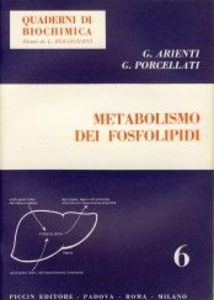 Libro Metabolismo dei fosfolipidi Giuseppe Arienti , Giuseppe Porcellati