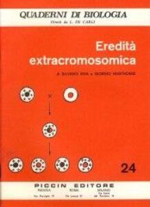 Libro Eredità extracromosomica Silvano Riva , Giorgio Mastromei