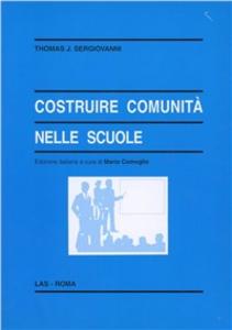 Libro Costruire comunità nella scuola Thomas J. Sergiovanni